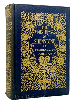 THE MISTRESS OF SHENSTONE.: Florence L. Barclay