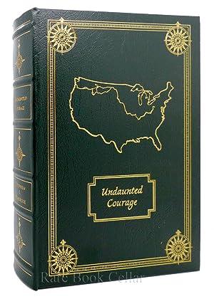 UNDAUNTED COURAGE Easton Press: Stephen Ambrose