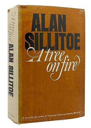 A TREE ON FIRE: Alan Sillitoe
