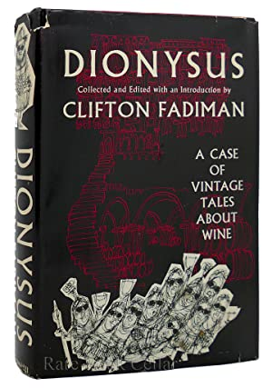 DIONYSUS A Case of Vintage Tales about Wine: Clifton P. Fadiman