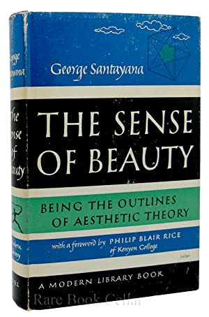 THE SENSE OF BEAUTY: George Santayana
