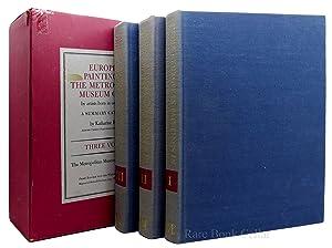 EUROPEAN PAINTINGS IN THE METROPOLITAN MUSEUM OF ART BY ARTISTS BORN IN OR BEFORE 1865. THREE ...