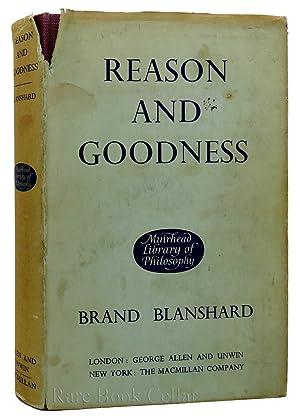 REASON AND GOODNESS: Brand Blanshard