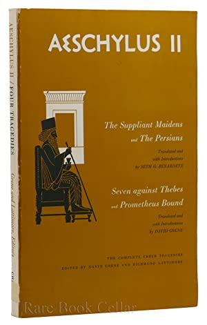 AESCHYLUS II: The Suppliant Maidens and the: Aeschylus, David Grene,