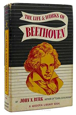 LIFE AND WORKS OF BEETHOVEN: John Burk