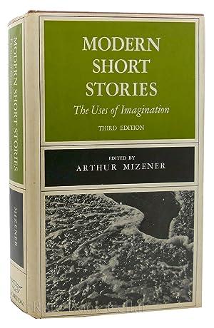 MODERN SHORT STORIES The Uses of Imagination: Arthur Mizener