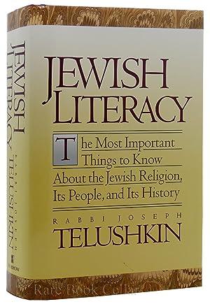 JEWISH LITERACY The Most Important Things to: Joseph Telushkin