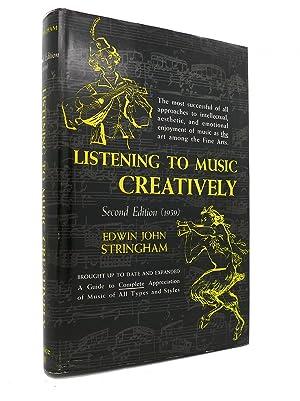 LISTENING TO MUSIC CREATIVELY: Edwin John Stringham
