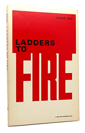 LADDERS TO FIRE: Anaïs Nin