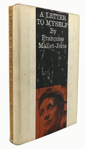 A LETTER TO MYSELF: Francoise Mallet-Joris