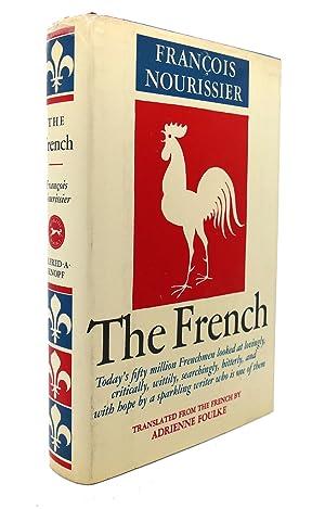 THE FRENCH: Francois Nourissier, Adrienne Foulke (Trans)