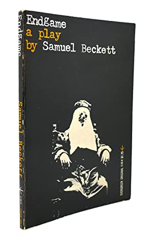 ENDGAME : A Play in One Act, Followed by Act Without Words, a Mime for One Player: Samuel Beckett