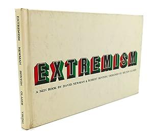 EXTREMISM : A Non Book: David newman & Robert Benton