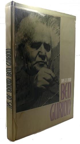 DAYS OF DAVID : Ben Gurion: Ohad Zmora, Mordechai Barkai, Nahum Pundak, Israel Stockmann (editors)