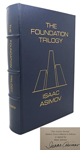 THE FOUNDATION TRILOGY Easton Press: Isaac Asimov