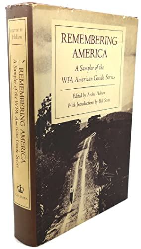 REMEMBERING AMERICA : A Sampler of the WPA American Guide Series: Archie Hobson