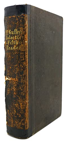 MCGUFFEY'S RHETORICAL GUIDE; OR FIFTH READER OF