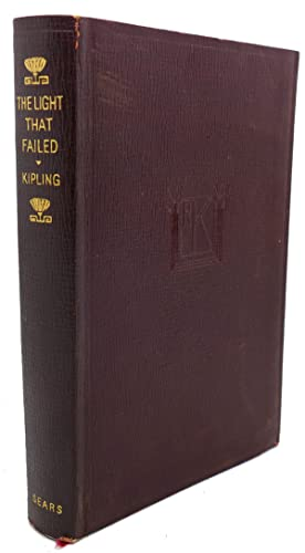THE LIGHT THAT FAILED: Rudyard Kipling