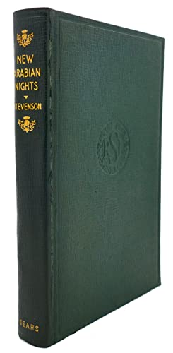 NEW ARABIAN NIGHTS: Robert Louis Stevenson