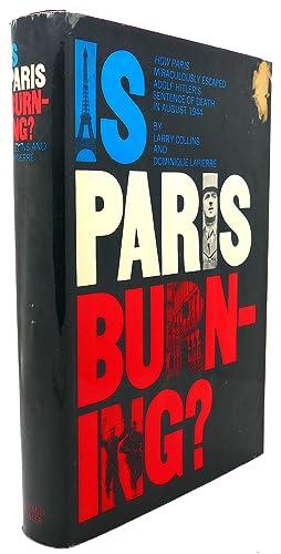 IS PARIS BURNING?: Larry Collins, Dominique Lapierre