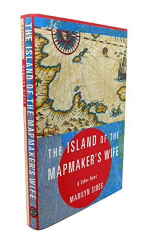 THE ISLAND OF THE MAPMAKER'S WIFE AND OTHER TALES: Marilyn Sides