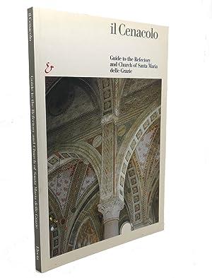 IL CENACOLO Guide to the Refectory and: Pietro C. Marani,