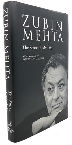ZUBIN MEHTA : The Score of My Life: Zubin Mehta