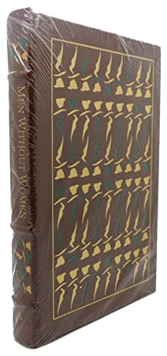 MEN WITHOUT WOMEN Easton Press: Ernest Hemingway