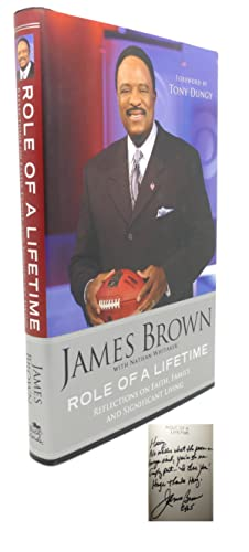 ROLE OF A LIFETIME : Signed 1st: James Brown, Tony Dungy (Foreword) , Nathan Whitaker