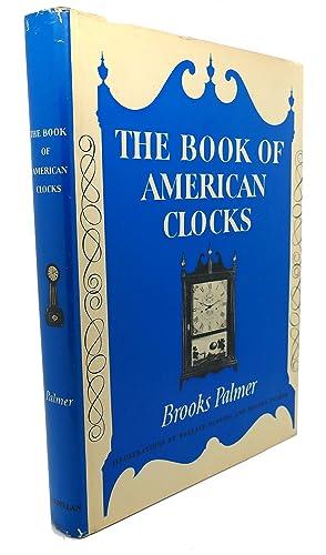 THE BOOK OF AMERICAN CLOCKS: Brooks Palmer