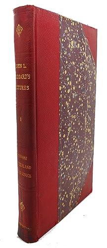 JOHN L. STODDARD'S LECTURES, VOL. I : Norway, Switzerland, Athens, Venice: John L. Stoddard