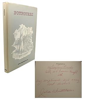 POTPOURRI Signed 1st: Julian K. Quattlebaum