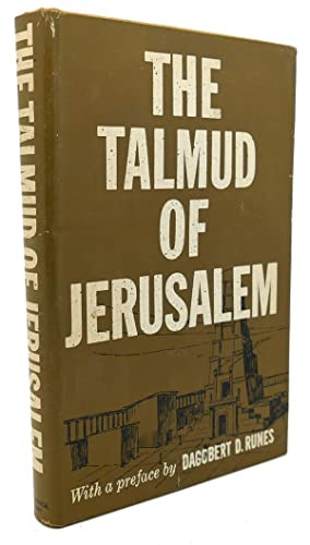 THE TALMUD OF JERUSALEM: Dagobert D. Runes (Preface)