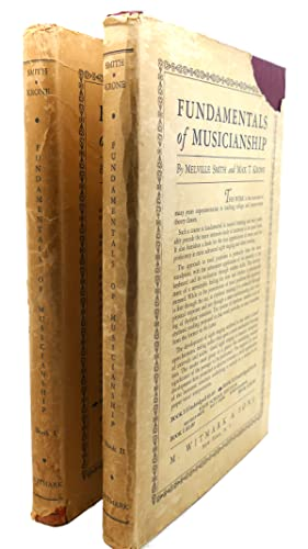 FUNDAMENTALS OF MUSICIANSHIP, BOOKS I & II: Melville Smith, Max T. Krone