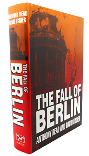 THE FALL OF BERLIN: Anthony Read, David Fisher