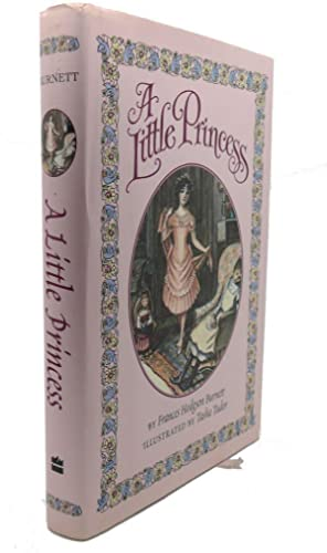 A LITTLE PRINCESS: Frances Hodgson Burnett,