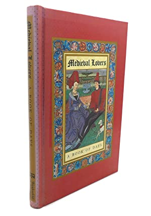 MEDIEVAL LOVERS : A Book of Days: Kevin Crossley-Holland