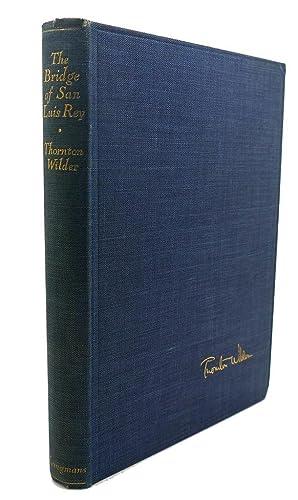 THE BRIDGE OF SAN LUIS REY: Thornton Niven Wilder