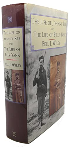 THE LIFE OF JOHNNY REB - THE: Bell I. Wiley