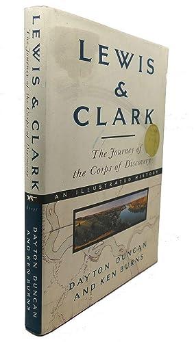 LEWIS & CLARK : The Journey of: Dayton Duncan, Ken