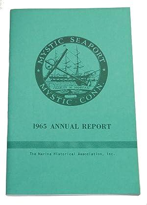 MYSTIC SEAPORT, 1965 ANNUAL REPORT