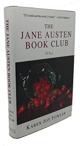 THE JANE AUSTEN BOOK CLUB : A Novel: Karen Joy Fowler