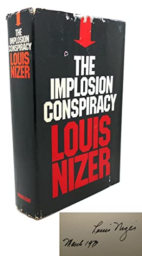 THE IMPLOSION CONSPIRACY Signed 1st: Louis Nizer