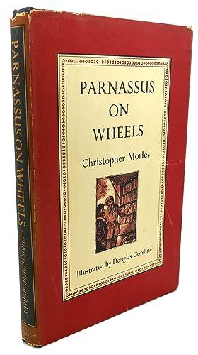 PARNASSUS ON WHEELS: Christopher Morley, Douglas