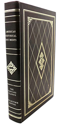 AMERICAN HISTORICAL DOCUMENTS 1000-1904: Charles W. Eliot