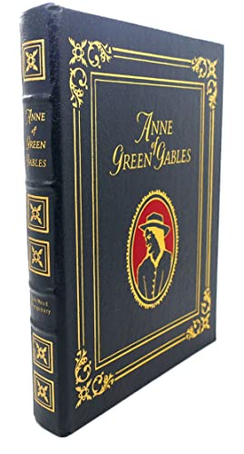 ANNE OF GREEN GABLES Easton Press: Lucy Maud Montgomery