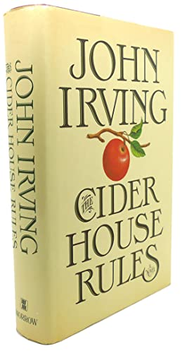 THE CIDER HOUSE RULES: John Irving