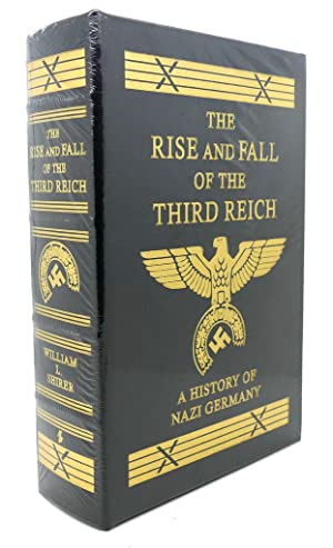 THE RISE & FALL OF THE THIRD: William L. Shirer
