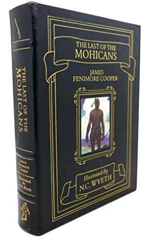 THE LAST OF THE MOHICANS Easton Press: James Fenimore Cooper,