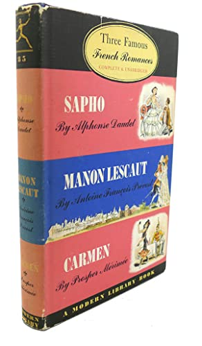 THREE FAMOUS FRENCH ROMANCES, COMPLETE AND UNABRIDGED